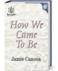 book-how-we-came-to-be