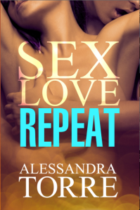 Sex Love Repeat - Alessandra Torre - COVER