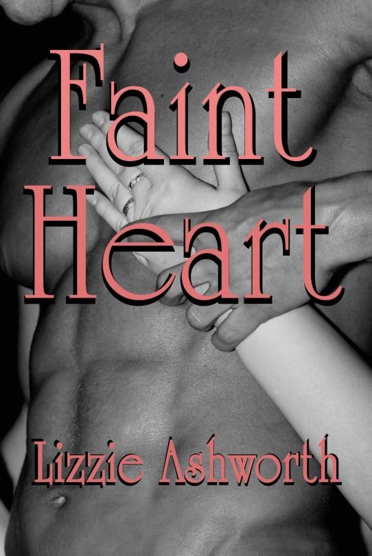 faint heart