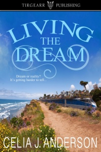 Living_the_Dream_by_Celia_J_Anderson-500